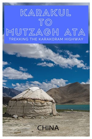 Hiking Karakoram Highway, China