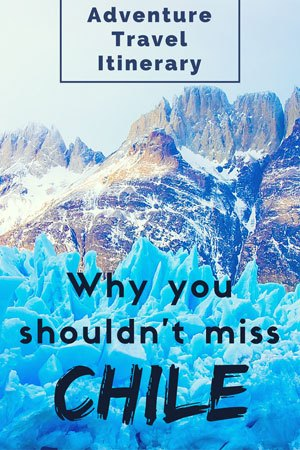 Adventure Travel Itinerary for Chile. Things to do in Chile
