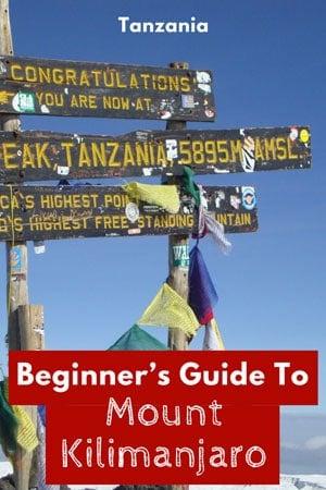 Beginner's Guide To Mount Kilimanjaro, Tanzania